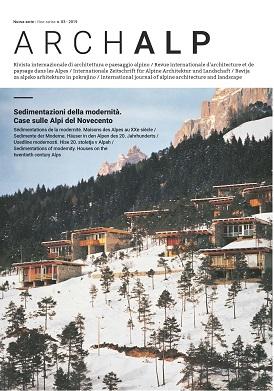 Sedimentazioni della modernità. Case sulle Alpi del Novecento
