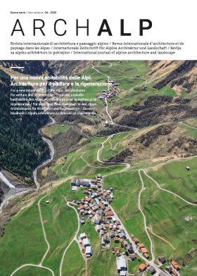 Per una nuova abitabilità delle Alpi. Architetture per il welfare e la rigenerazione